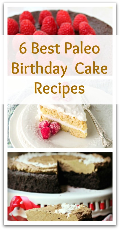 Best Paleo Birthday Cake Recipes - Natural Holistic Life