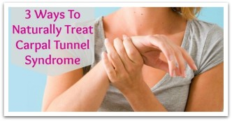 3 Ways To Naturally Treat Carpal Tunnel Syndrome
