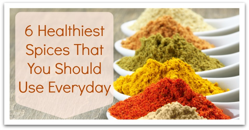 6 Healthiest Spices That You Should Use Everyday