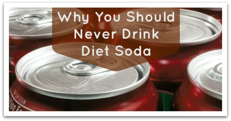 Why You Should Never Drink Diet Soda