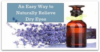 An Easy Way to Naturally Relieve Dry Eyes