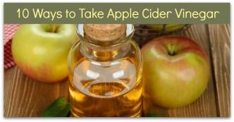 10 Ways to Take Apple Cider Vinegar