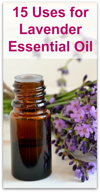 15 Uses for Lavender Essential Oil