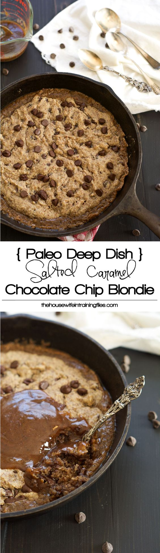 paleo deep dish salted caramel chocolate chip blondie