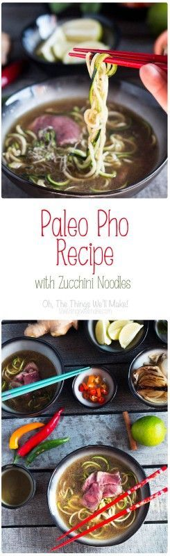paleo pho recipe with zucchini noodles