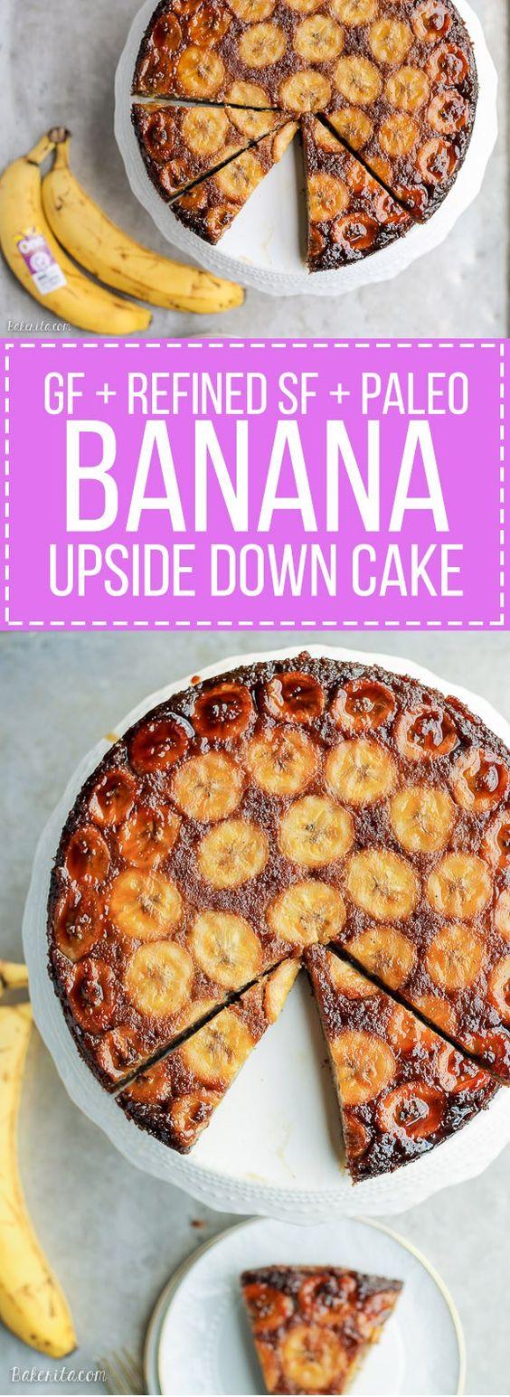 banana upside down cake - paleo, gluten free