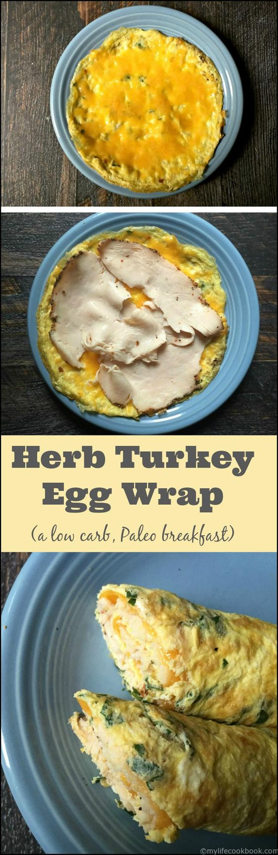 herb turkey egg wrap - paleo, gluten free