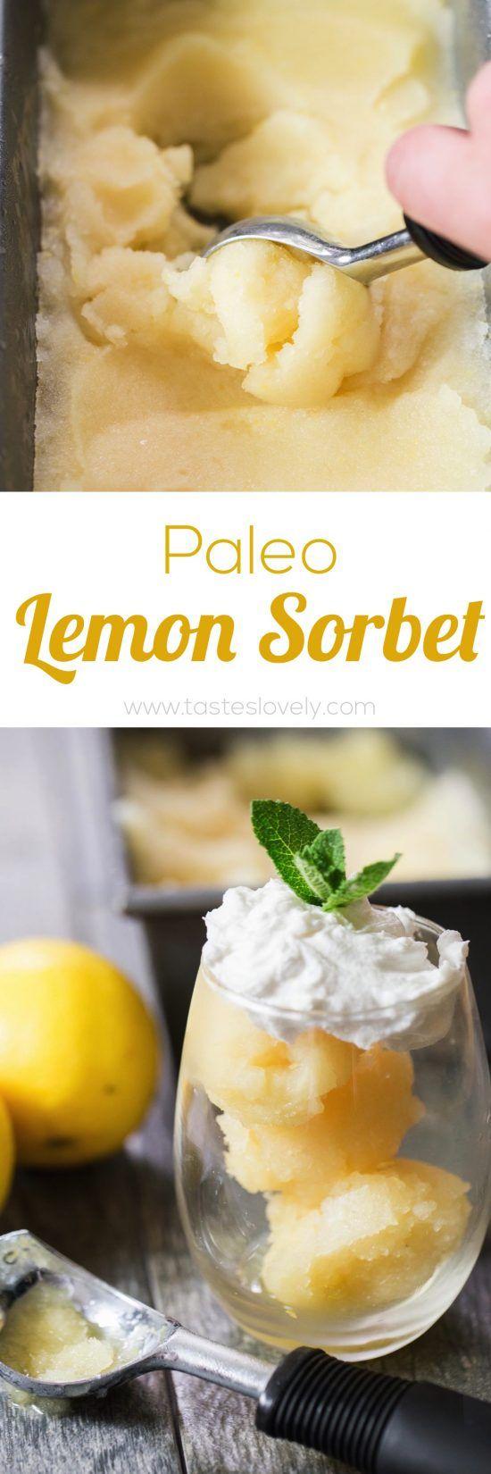 lemon sorbet - paleo, vegan. gluten free