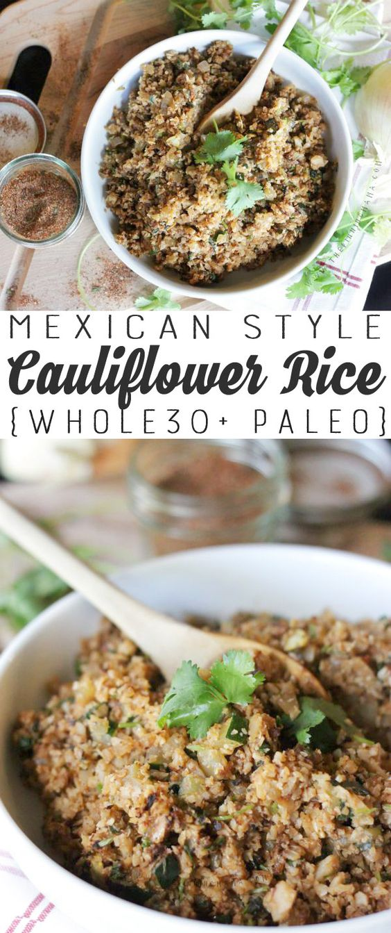 mexican style cauliflower rice - paleo, whole30