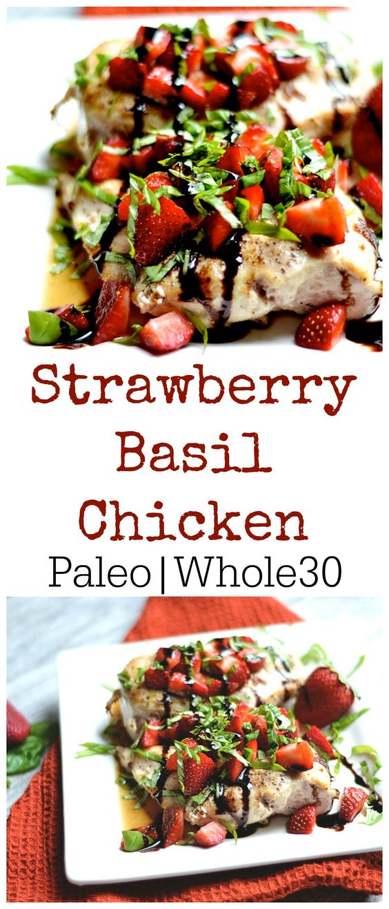 strawberry basil chicken - paleo, whole30