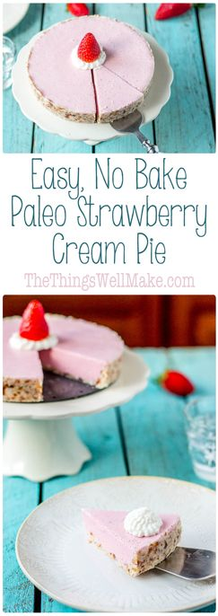strawberry cream pie - paleo, gluten free