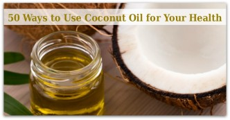50 Ways to Use Coconut Oil for Your Health